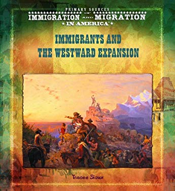 Immigrants and the Westward Expansion 9780823968244