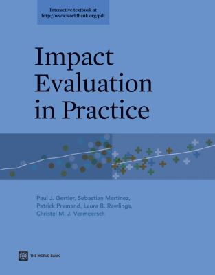 Impact Evaluation in Practice 9780821385418