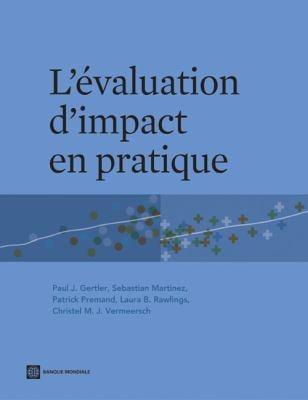 L'evaluation d'impact En Pratique