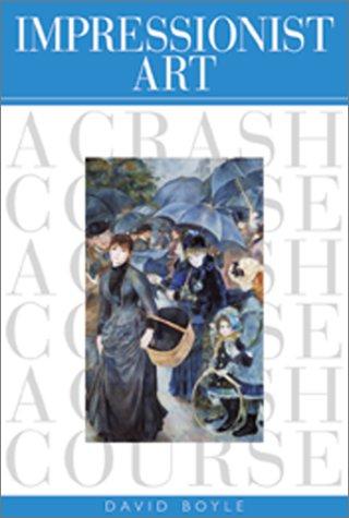 Impressionist Art: A Crash Course 9780823009886