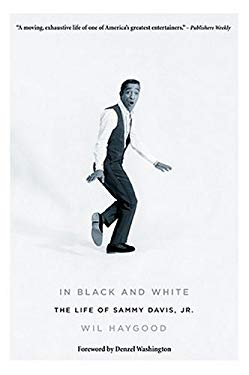 In Black and White: The Life of Sammy Davis Jr. 9780823083954