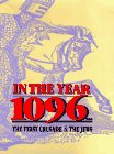 In the Year 1096: The First Crusade and the Jews 9780827605756