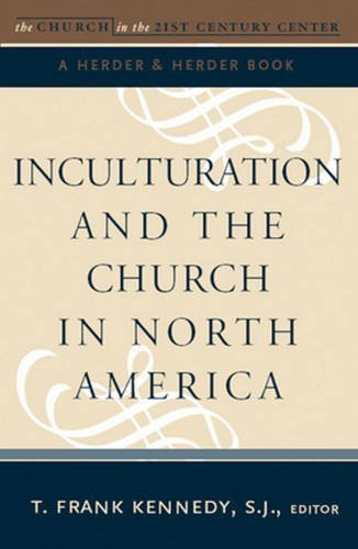 Inculturation and the Church in North America 9780824524388