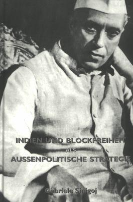 Indien Und Blockfreiheit ALS Aussenpolitische Strategie 9780820417950