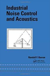 Industrial Noise Control and Acoustics 3576931