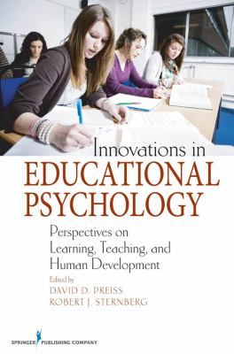 Innovations in Educational Psychology: Perspectives on Learning, Teaching, and Human Development 9780826121622