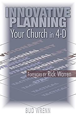 Innovative Planning: Your Church in 4-D 9780827216501