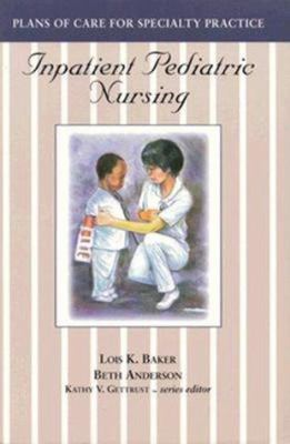 Inpatient Pediatric Nursing 9780827360051