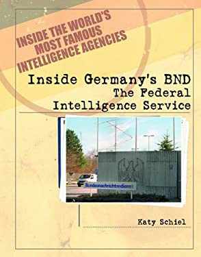 Inside Germany's BND: The Federal Intelligence Service 9780823938131