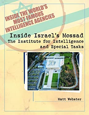 Inside Israel's Mossad: The Institute for Intelligence and Special Tasks 9780823938155