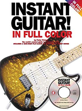 Instant Guitar!: In Full Color [With CD] 9780825627590