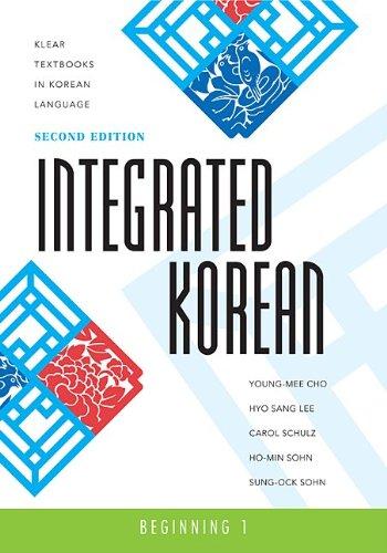 Integrated Korean : Beginning - 2nd Edition
