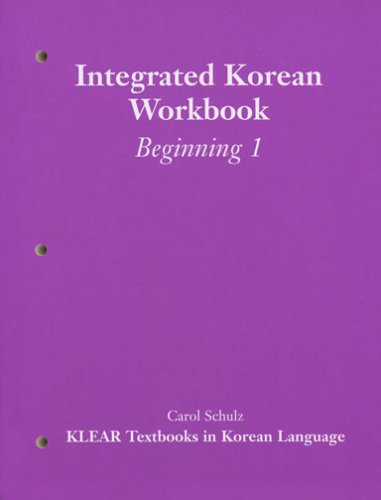 Integrated Korean Workbook: Beginning 1 9780824821753