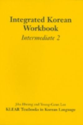 Integrated Korean Workbook, Intermediate 2 9780824824235
