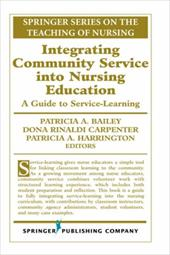 Integrating Community Service Into Nursing Education: A Guide to Service-Learning
