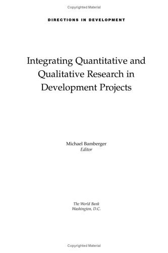 Integrating Quantitative and Qualitative Research in Development Projects 9780821344316