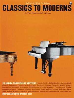 Intermediate Grades Classics to Moderns: Music for Millions Series 9780825640377