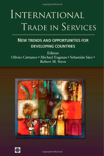 International Trade in Services: New Trends and Opportunities for Developing Countries 9780821383537