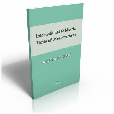 International and Metric Units of Measurement 9780820601502