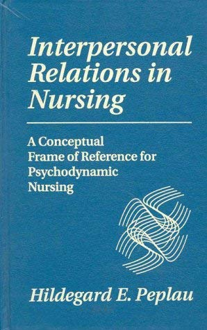 Interpersonal Relations in Nursing 9780826179104