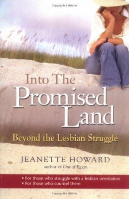 Into the Promised Land: Beyond the Lesbian Struggle 9780825460760