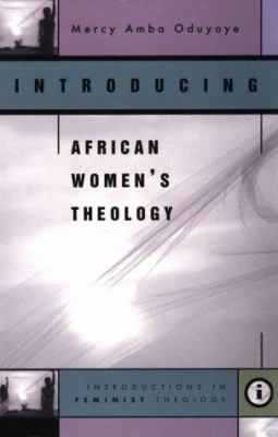 Introducing African Women's Theology 9780829814231