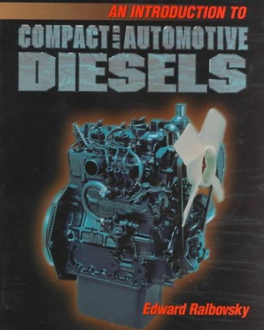 Introduction to Compact and Automotive Diesels 9780827369399