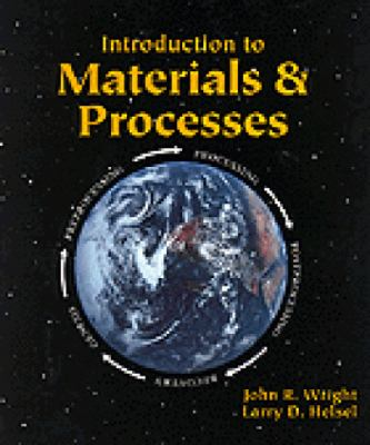 Introduction to Materials and Processes 9780827350205