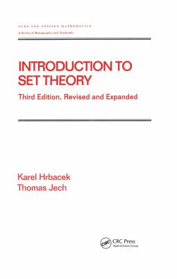 Introduction to Set Theory, Third Edition, Revised and Expanded - 3rd Edition