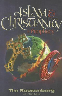 Islam & Christianity in Prophecy 9780828025928