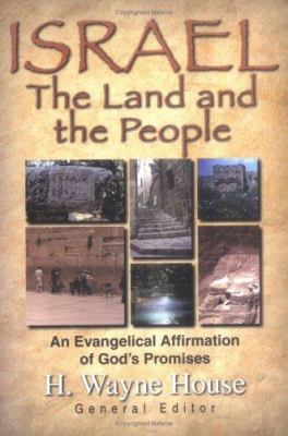 Israel: The Land and the People 9780825428784