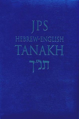 JPS Hebrew-English Tanakh-TK: Oldest Complete Hebrew Text and the Renowned JPS Translation 9780827606562
