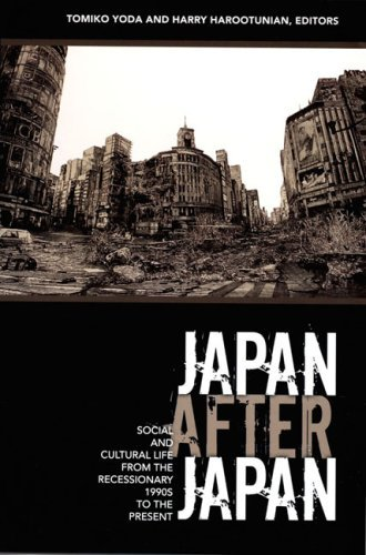 Japan After Japan: Social and Cultural Life from the Recessionary 1990s to the Present 9780822338130