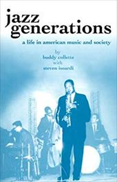 Jazz Generations: A Life in American Music and Society