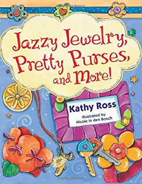 Jazzy Jewelry, Pretty Purses, and More! (9780822592129) photo