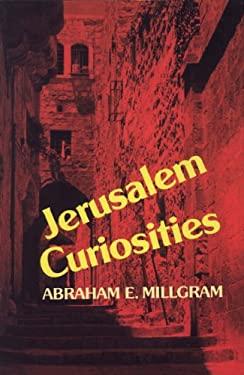Jerusalem Curiosities 9780827603585