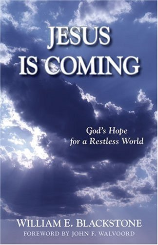 Jesus Is Coming: God's Hope for a Restless World 9780825422751