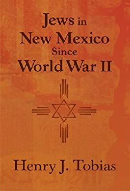 Jews in New Mexico Since World War II 9780826344182