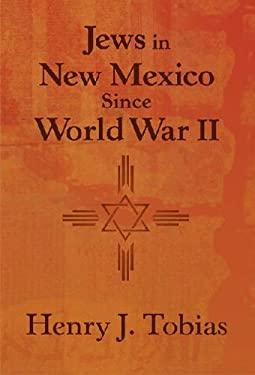 Jews in New Mexico Since World War II 9780826344182