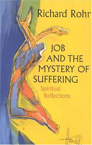 Job and the Mystery of Suffering: Spiritual Reflections 9780824517342