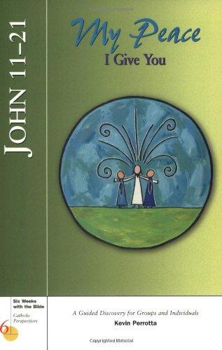 John 11-21: My Peace I Give You 9780829415698