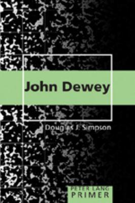 John Dewey Primer 9780820471365