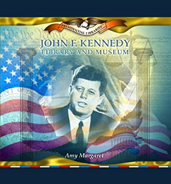 John F. Kennedy Library and Museum 9780823962693