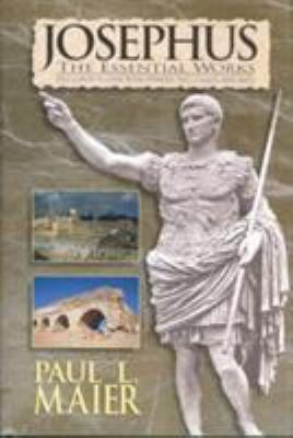 Josephus: The Essential Works 9780825432606