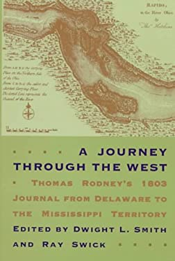 Journey Through the West: Thomas Rodney's 1803 Journal from Delaware to 9780821411797