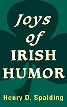 Joys of Irish Humor 9780824603373
