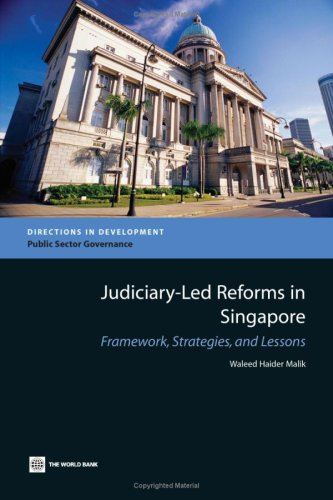 Judiciary-Led Reforms in Singapore: Framework, Strategies, and Lessons 9780821353769
