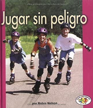Jugar Sin Peligro = Playing Safely 9780822531463