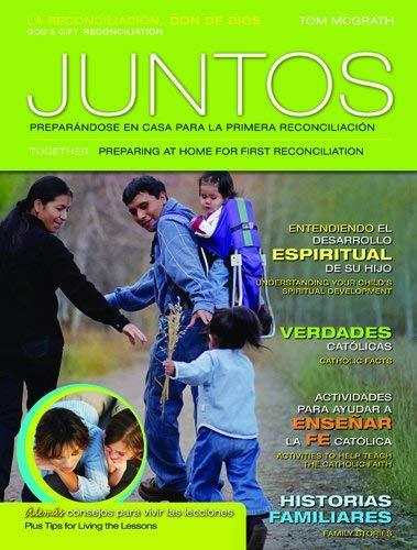 Juntos: Preparandose En Casa Para La Primera Reconciliacion: Guia Familiar: La Reconciliacion 9780829426649
