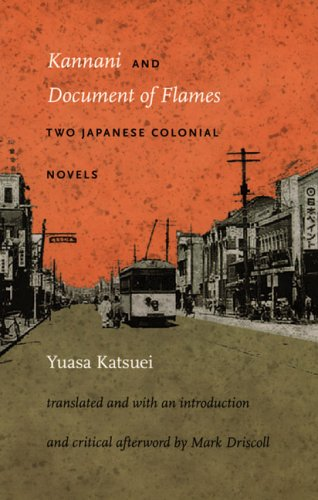 Kannani and Document of Flames: Two Japanese Colonial Novels 9780822335177